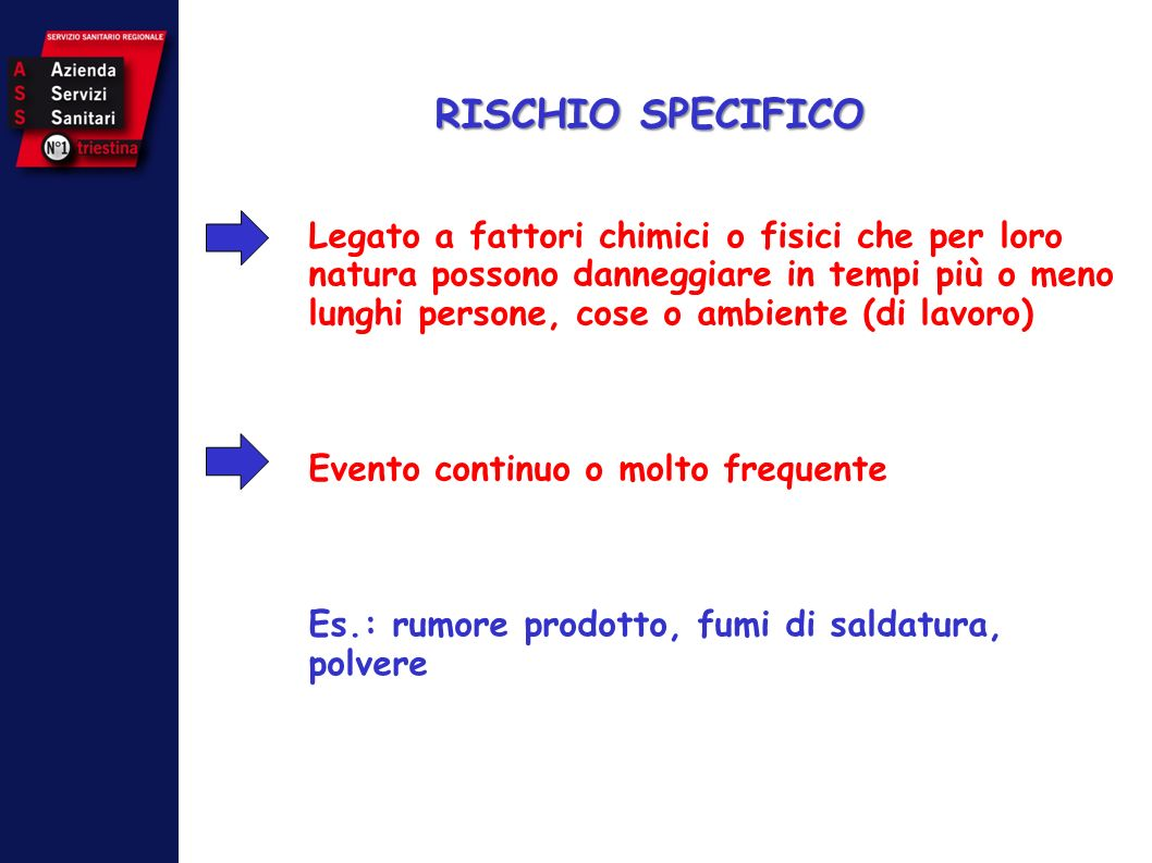 RISCHIO SPECIFICO