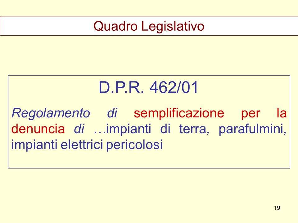 D.P.R. 462/01 Quadro Legislativo
