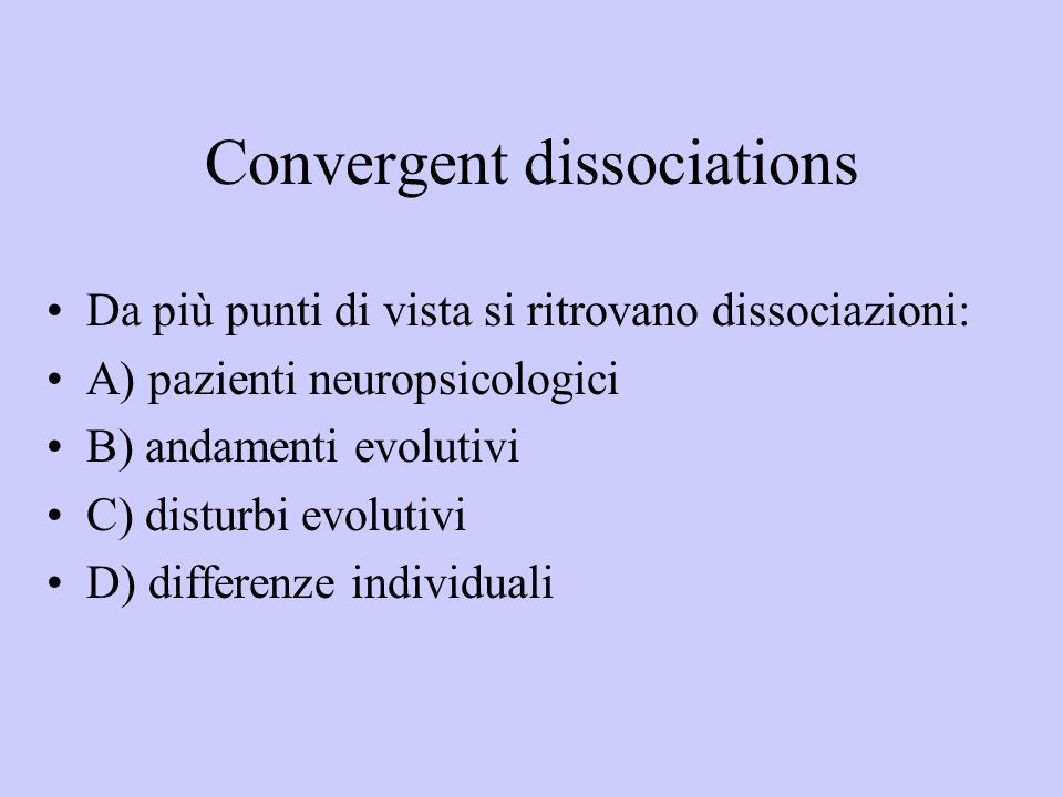 Convergent dissociations