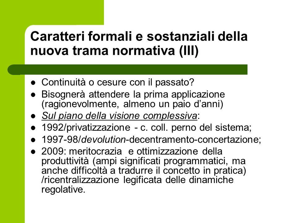 Caratteri formali e sostanziali della nuova trama normativa (III)