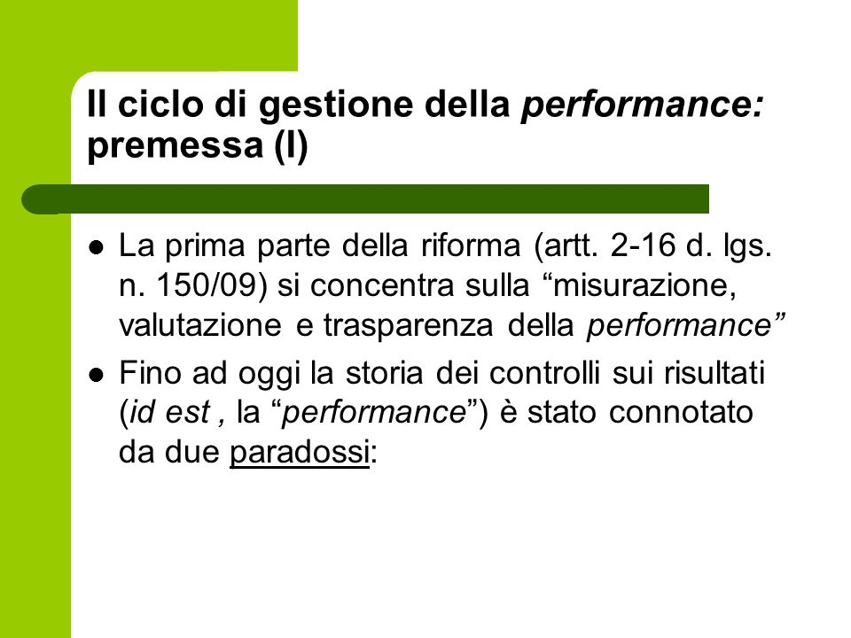 Il ciclo di gestione della performance: premessa (I)