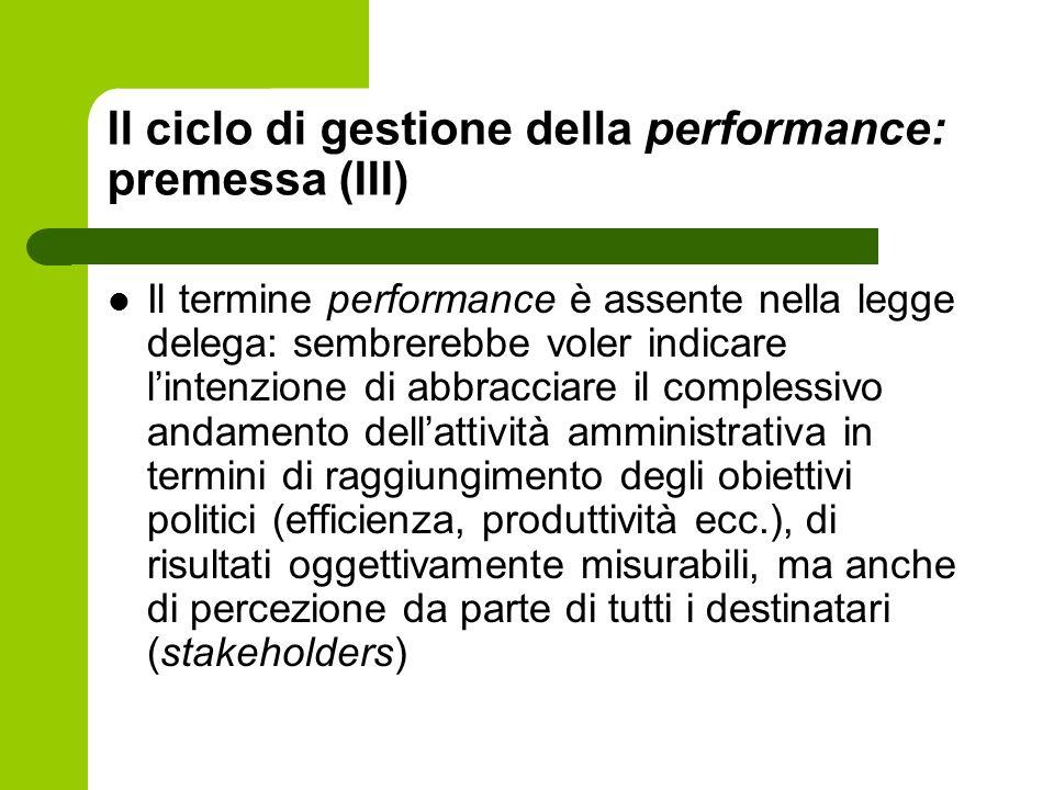 Il ciclo di gestione della performance: premessa (III)