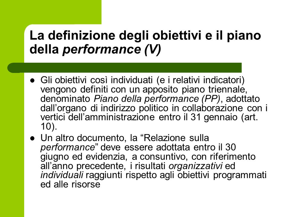 La definizione degli obiettivi e il piano della performance (V)