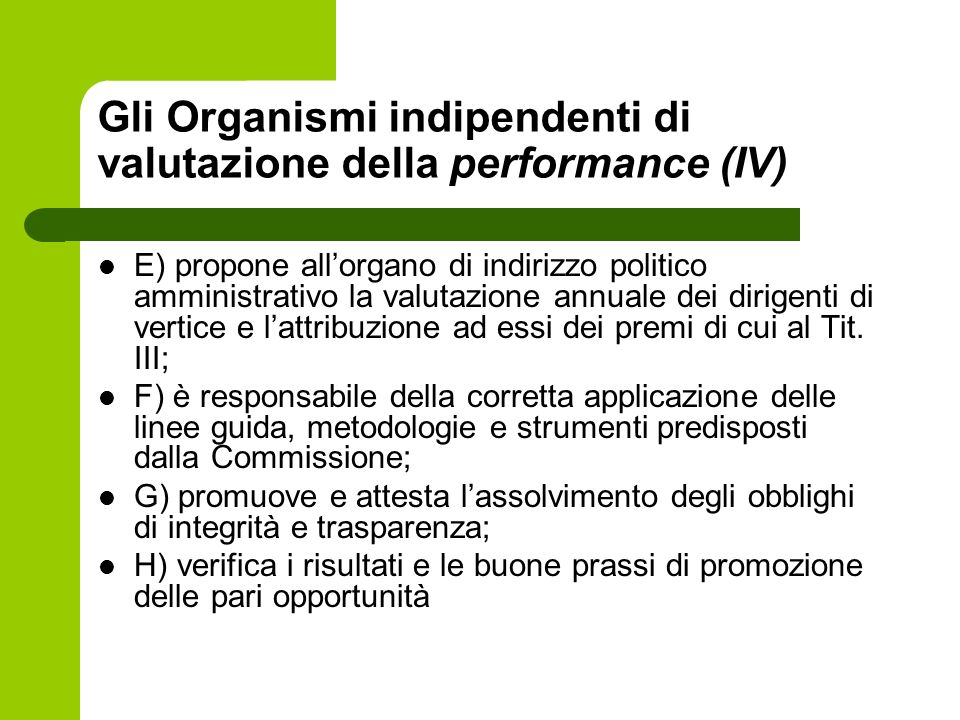 Gli Organismi indipendenti di valutazione della performance (IV)
