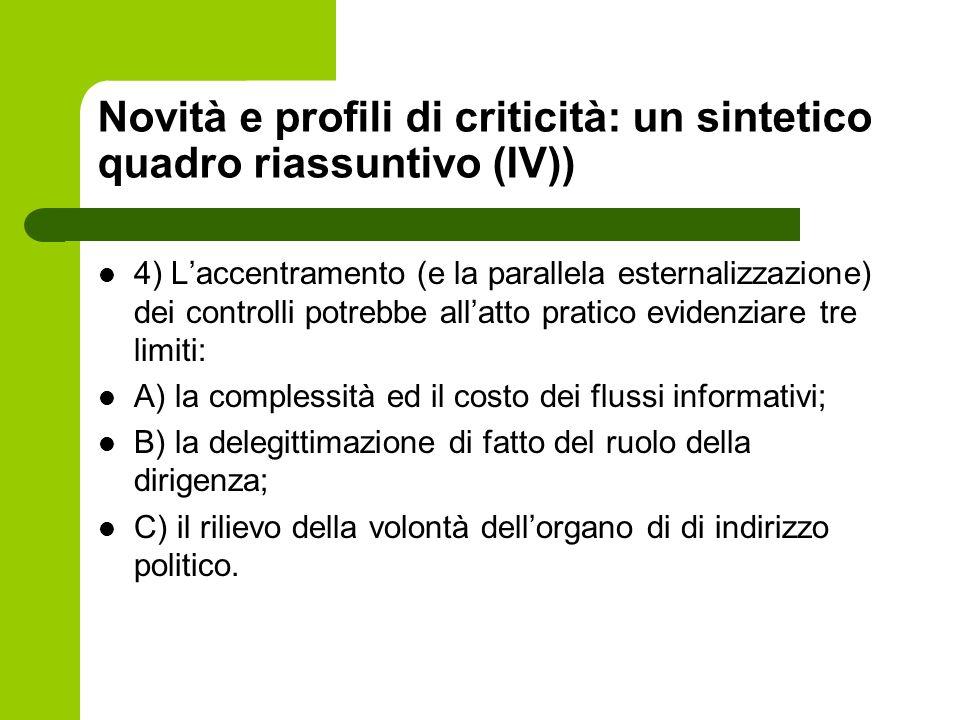 Novità e profili di criticità: un sintetico quadro riassuntivo (IV))