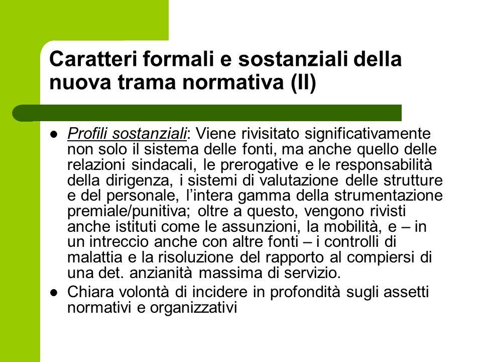 Caratteri formali e sostanziali della nuova trama normativa (II)