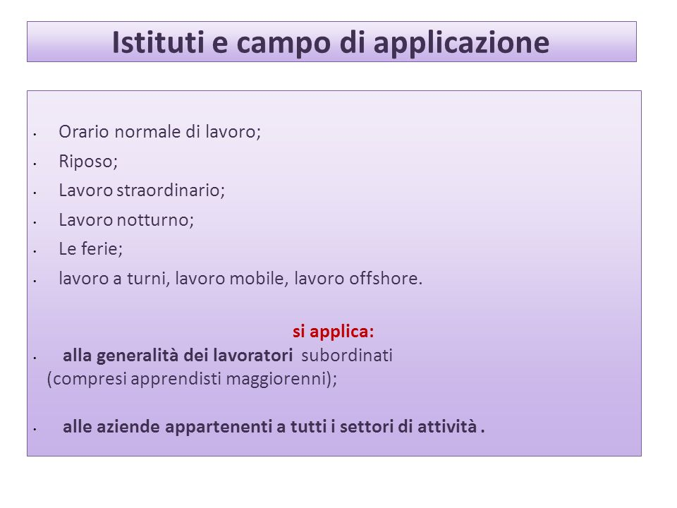 Istituti e campo di applicazione