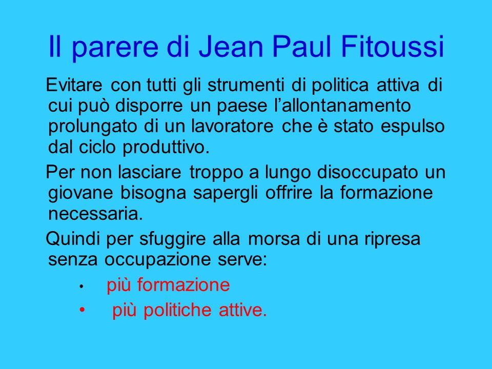 Il parere di Jean Paul Fitoussi
