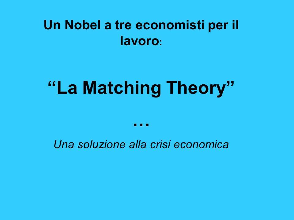 Un Nobel a tre economisti per il lavoro: