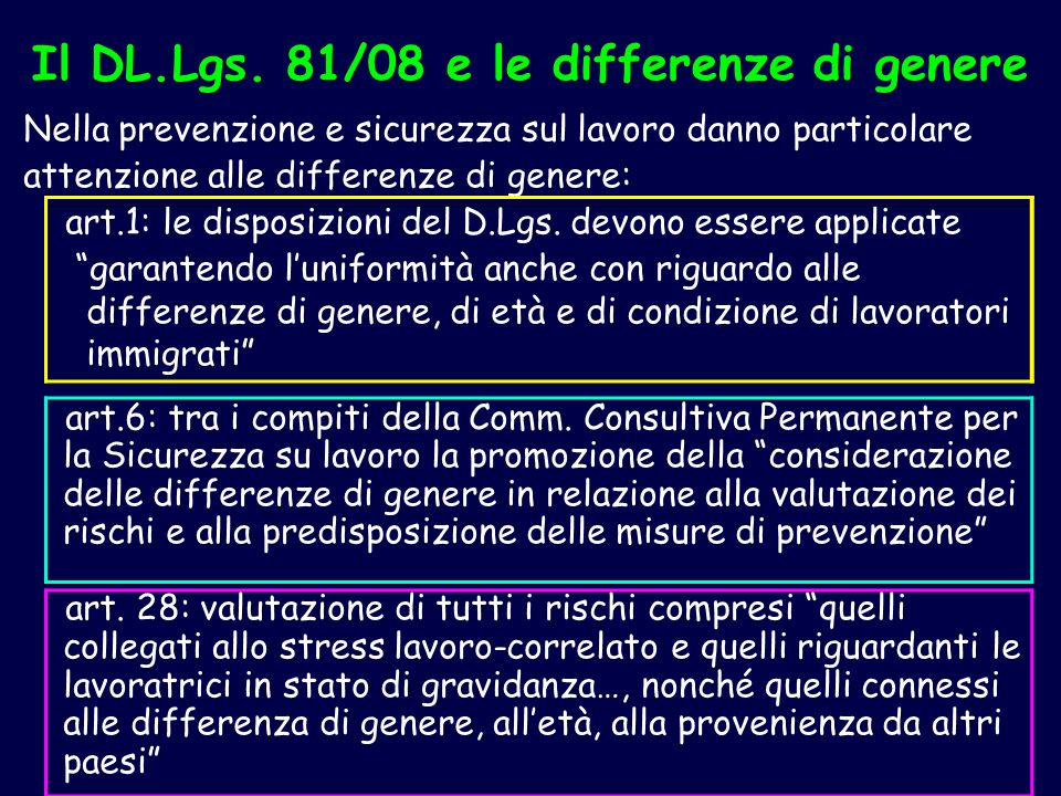 Il DL.Lgs. 81/08 e le differenze di genere