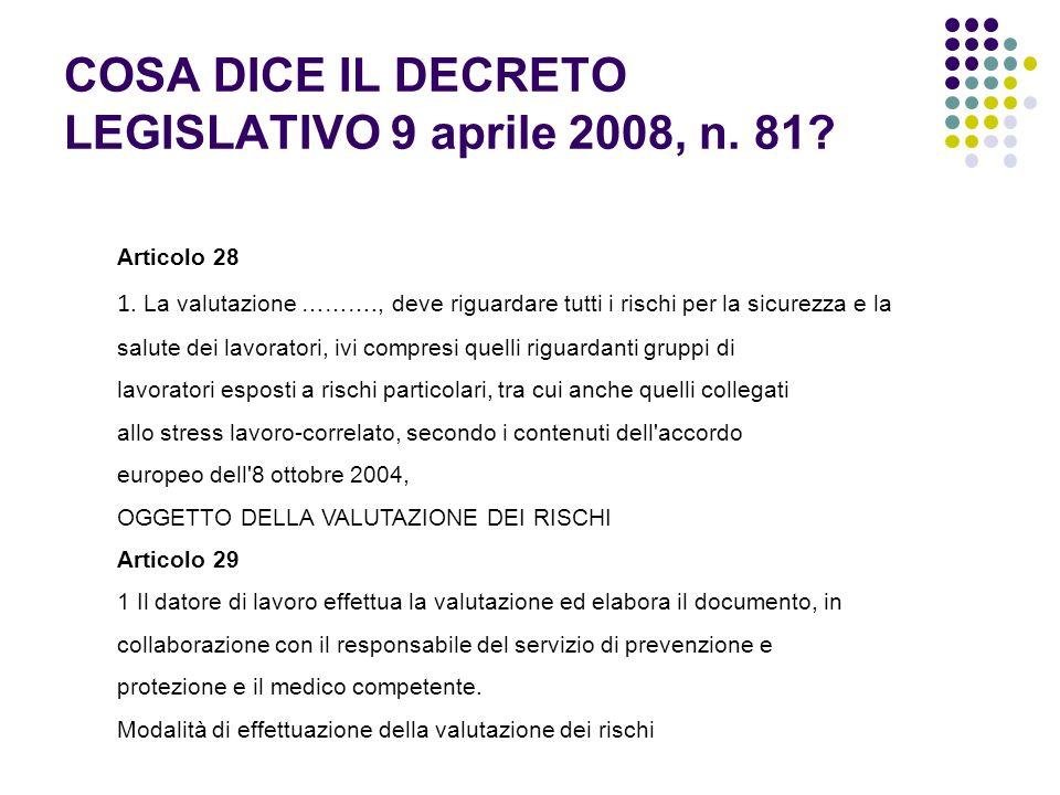 COSA DICE IL DECRETO LEGISLATIVO 9 aprile 2008, n. 81
