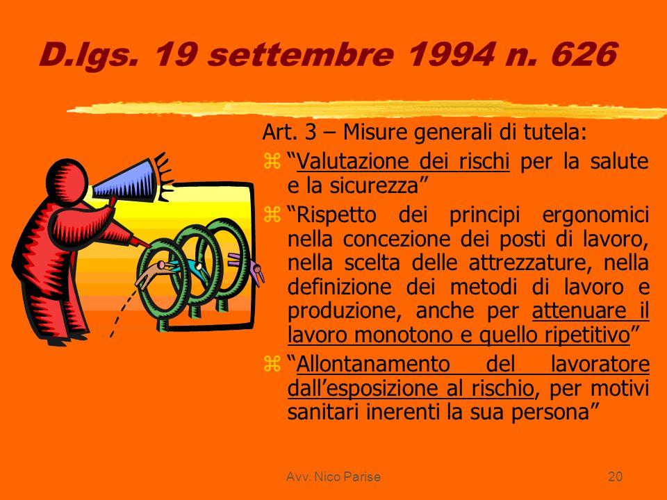 D.lgs. 19 settembre 1994 n. 626 Art. 3 – Misure generali di tutela: