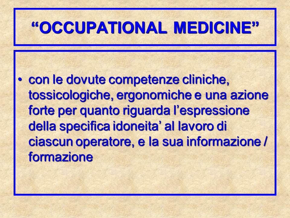 OCCUPATIONAL MEDICINE