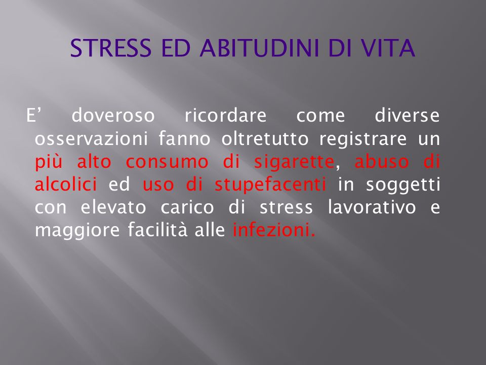 STRESS ED ABITUDINI DI VITA
