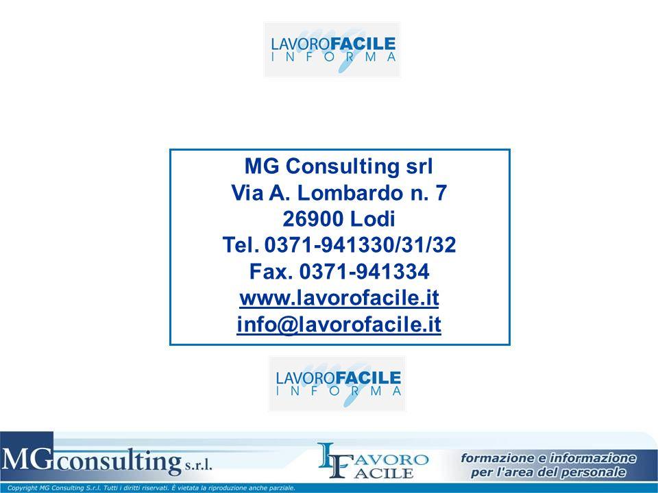 MG Consulting srl Via A. Lombardo n. 7 26900 Lodi
