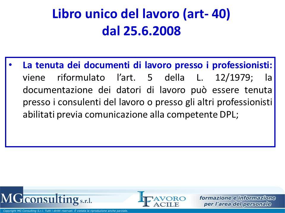 Libro unico del lavoro (art- 40) dal 25.6.2008