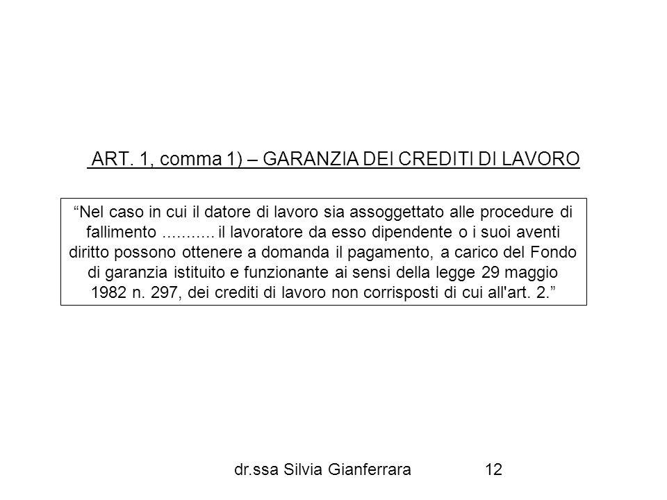 ART. 1, comma 1) – GARANZIA DEI CREDITI DI LAVORO