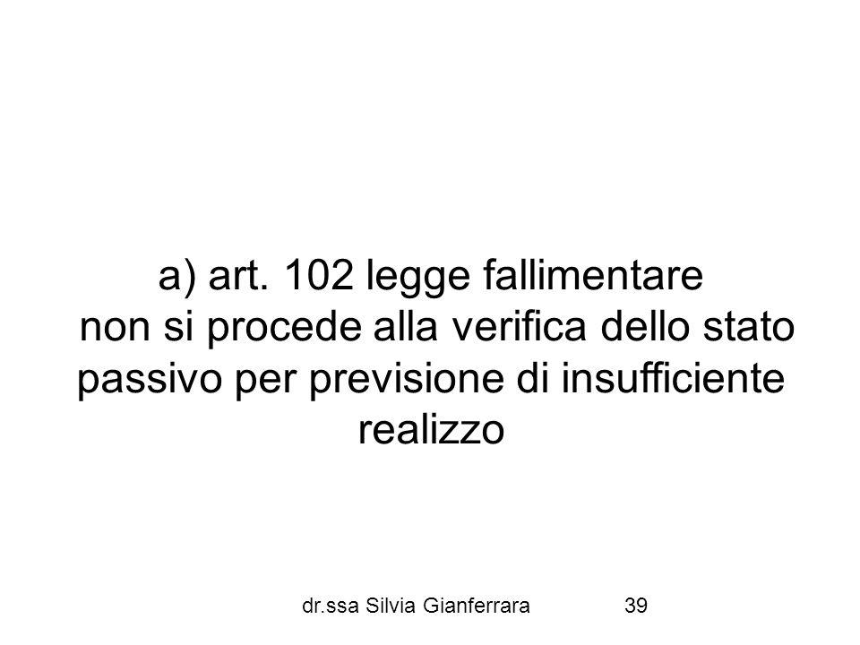 a) art. 102 legge fallimentare