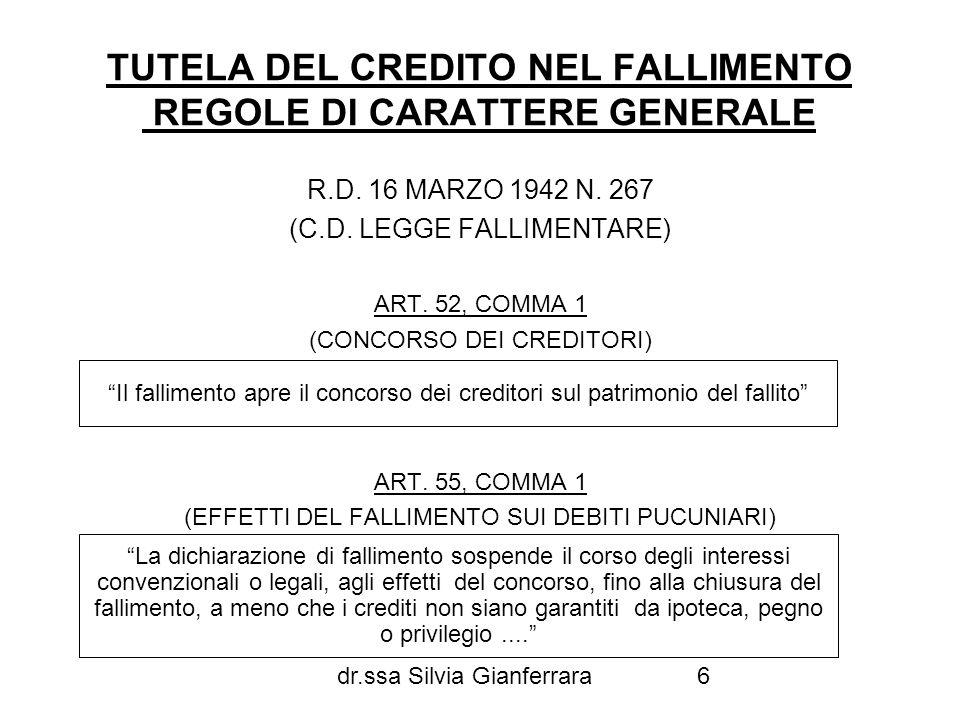 TUTELA DEL CREDITO NEL FALLIMENTO REGOLE DI CARATTERE GENERALE