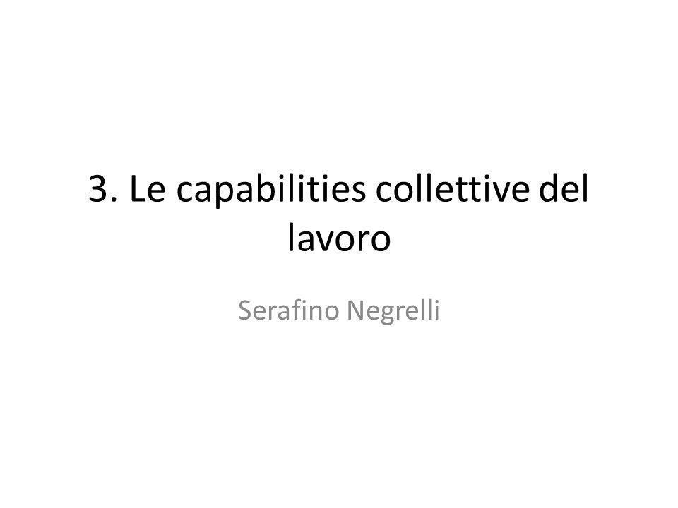 3. Le capabilities collettive del lavoro