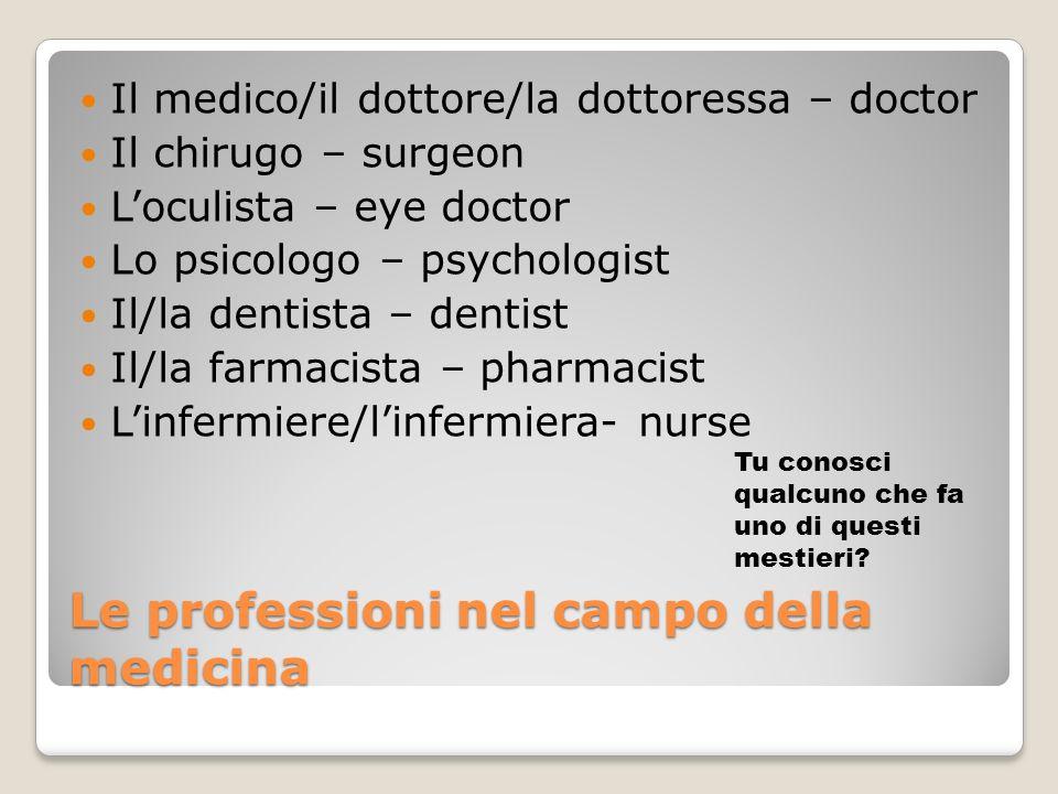 Le professioni nel campo della medicina