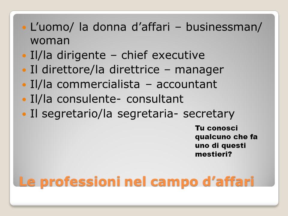 Le professioni nel campo d'affari