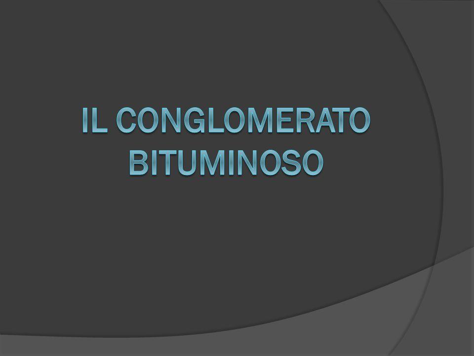Il conglomerato bituminoso