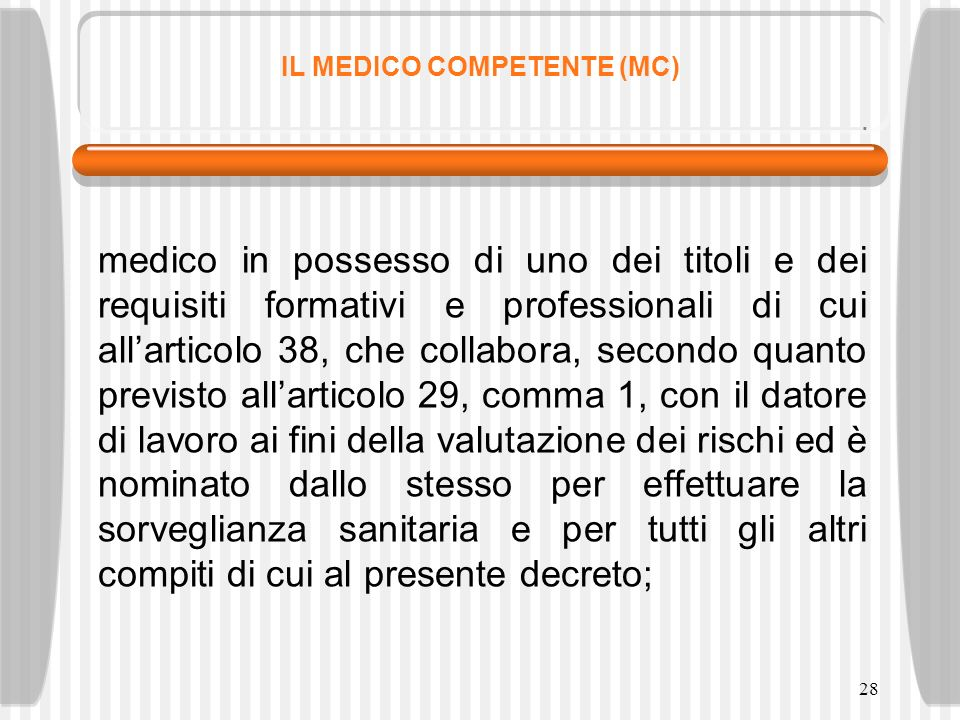 IL MEDICO COMPETENTE (MC)
