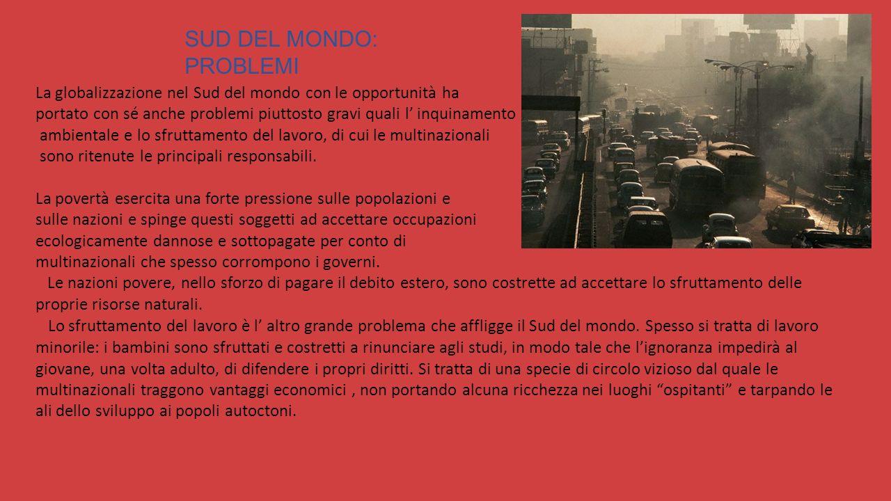 SUD DEL MONDO: PROBLEMI