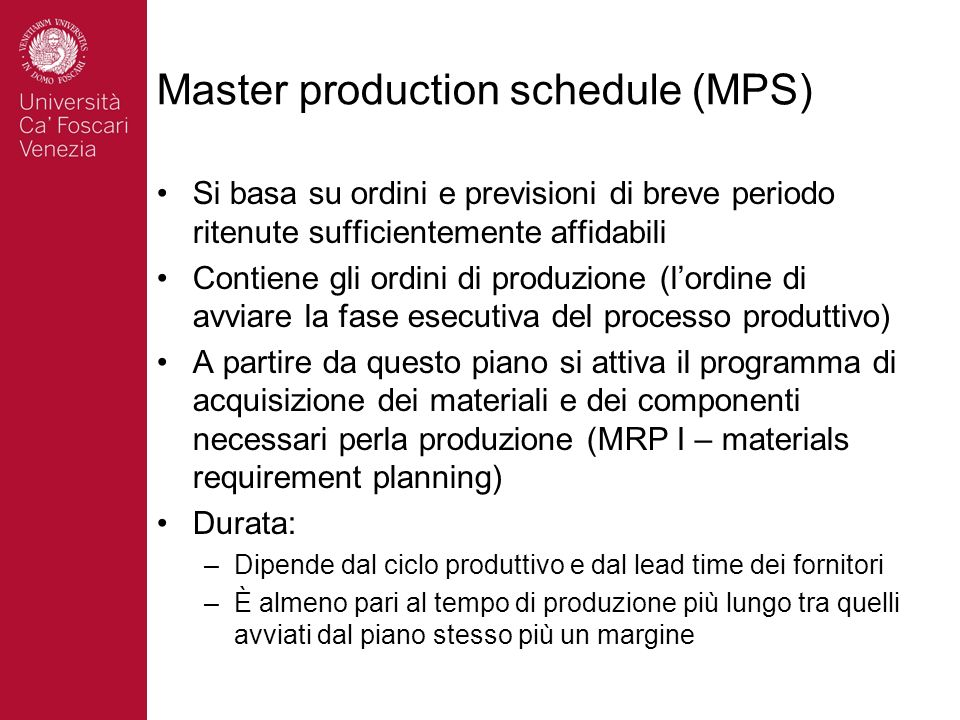 Master production schedule (MPS)