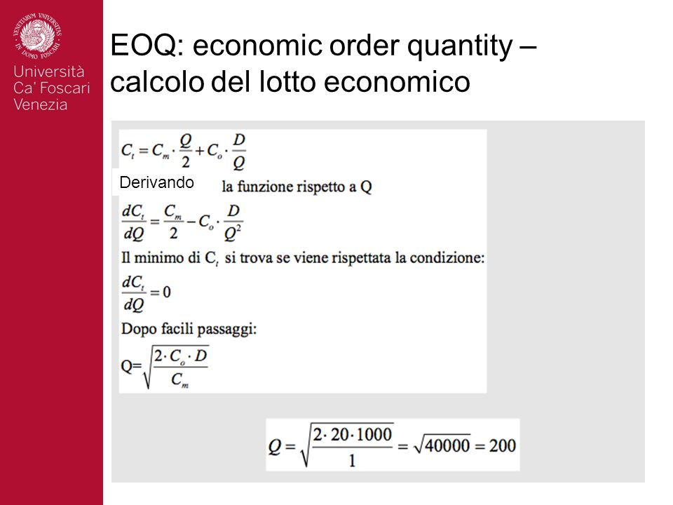 EOQ: economic order quantity – calcolo del lotto economico