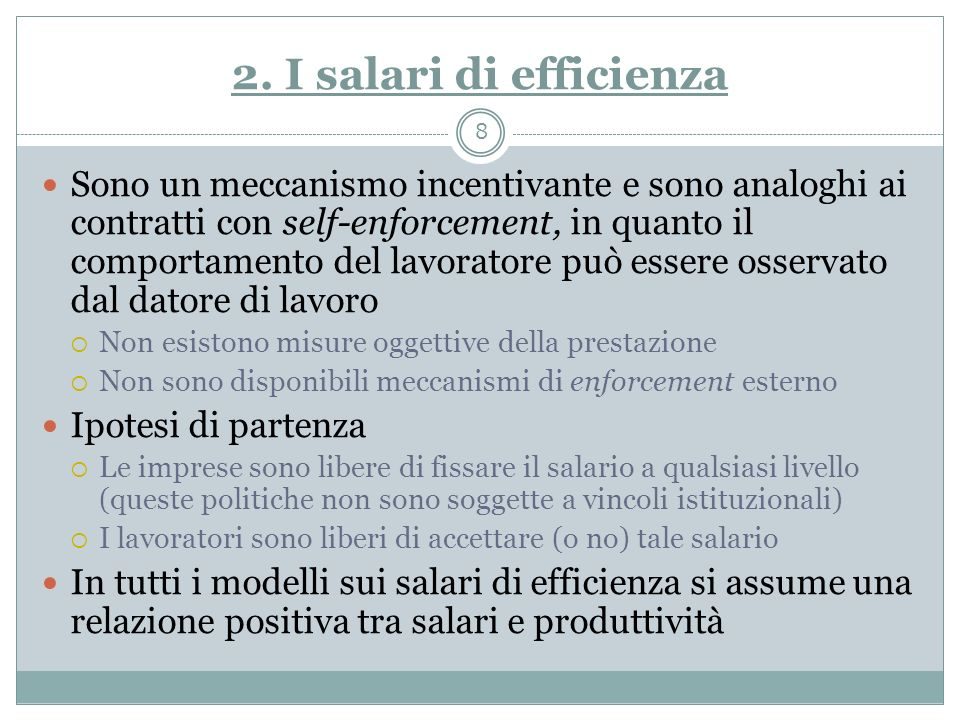 2. I salari di efficienza
