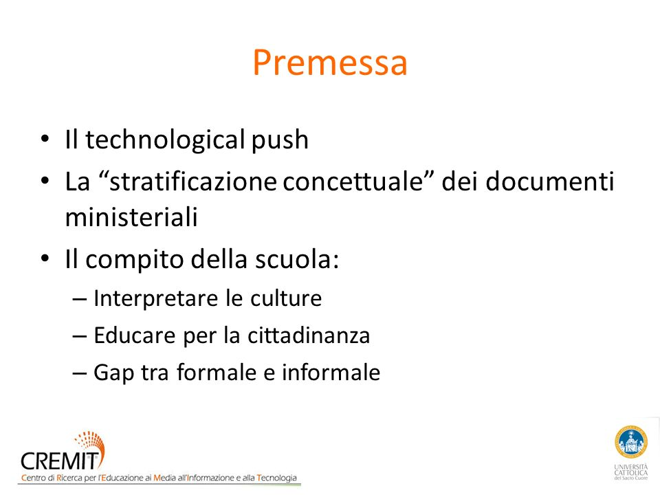 Premessa Il technological push