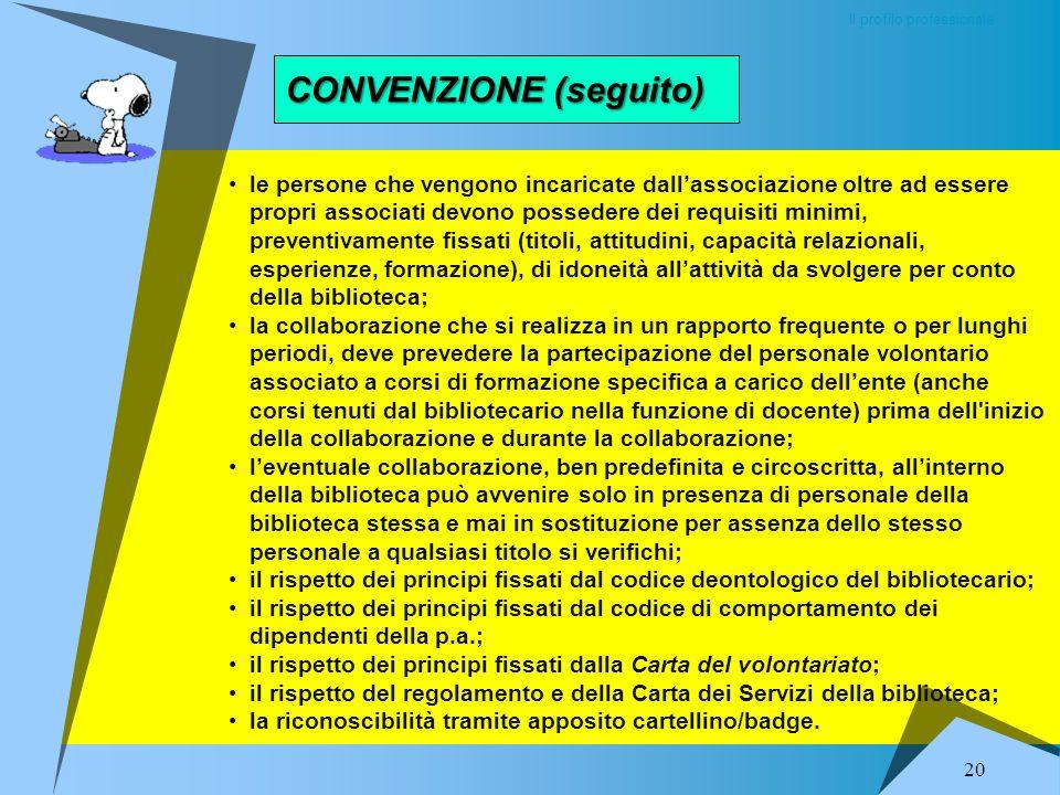 CONVENZIONE (seguito)