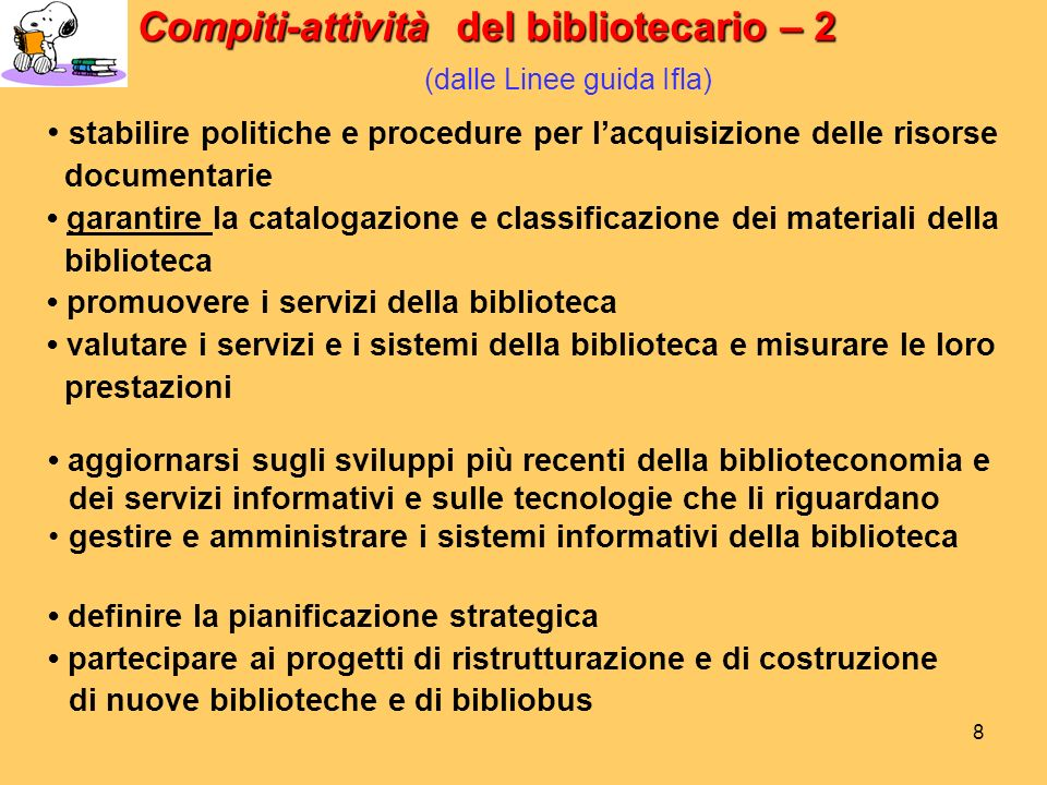 Compiti-attività del bibliotecario – 2 (dalle Linee guida Ifla)