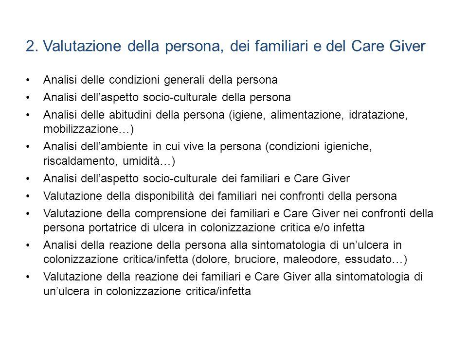 2. Valutazione della persona, dei familiari e del Care Giver