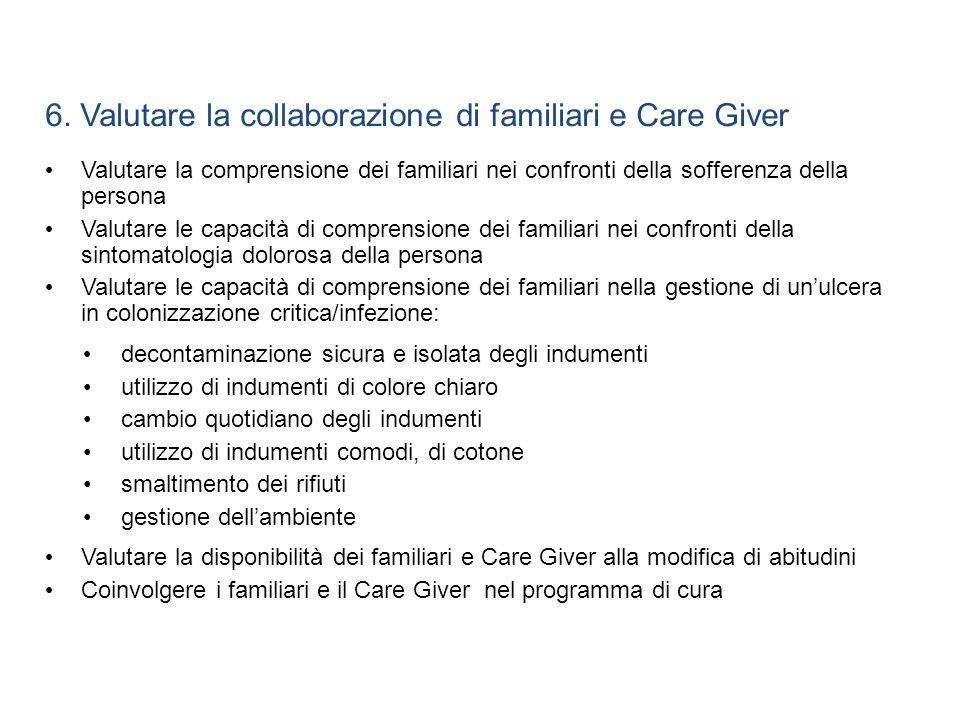 6. Valutare la collaborazione di familiari e Care Giver