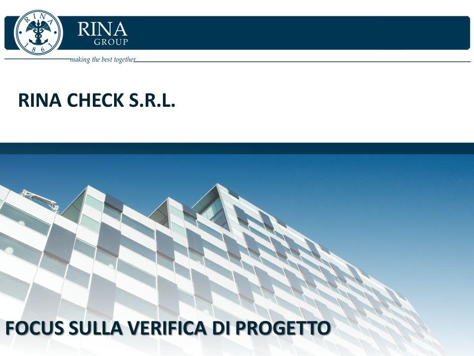 RINA CHECK S.R.L. FOCUS SULLA VERIFICA DI PROGETTO