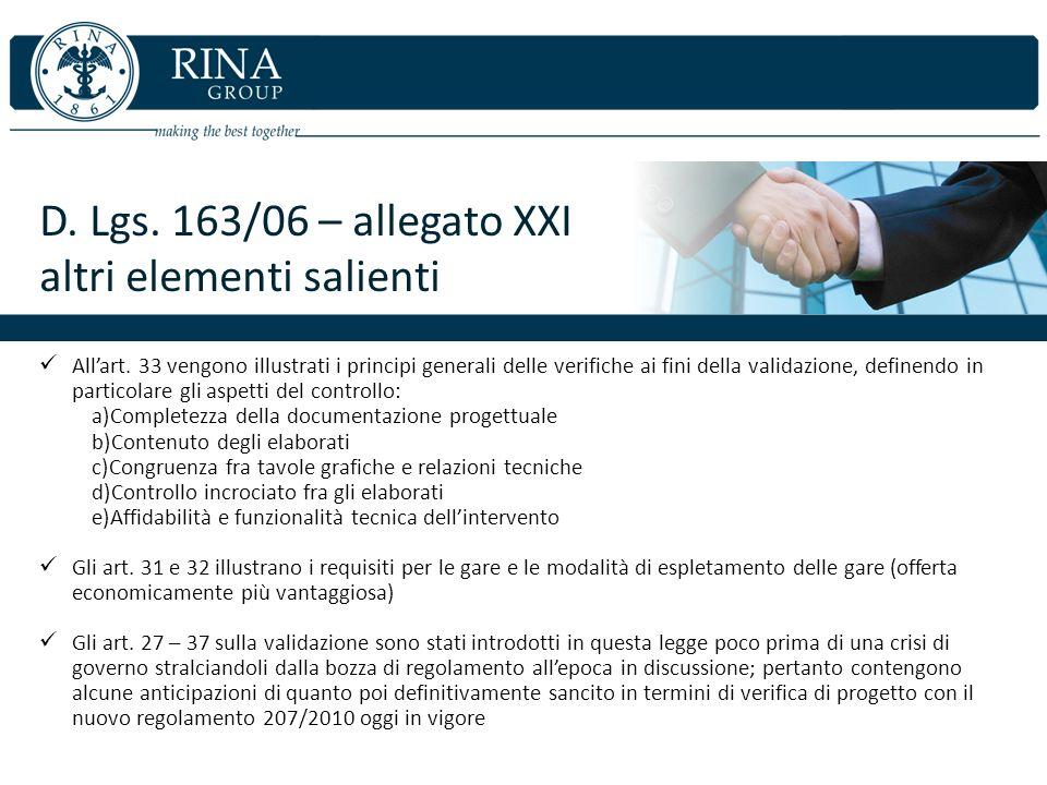 D. Lgs. 163/06 – allegato XXI altri elementi salienti