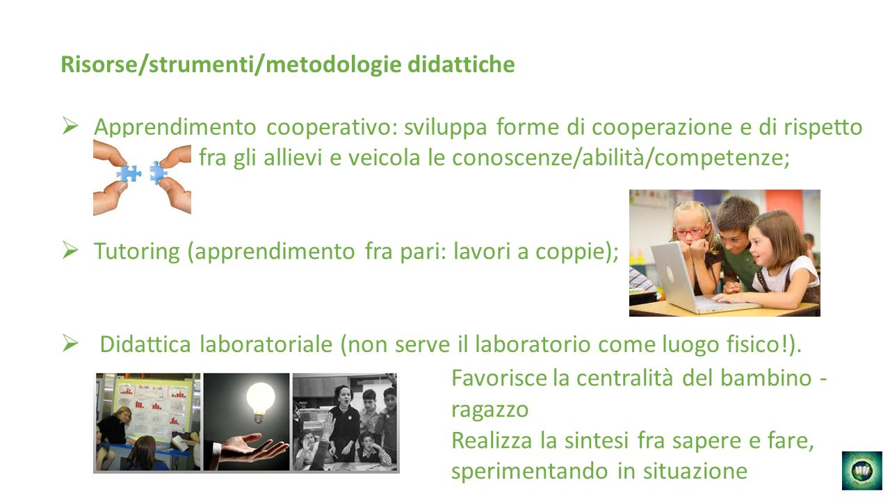 Risorse/strumenti/metodologie didattiche