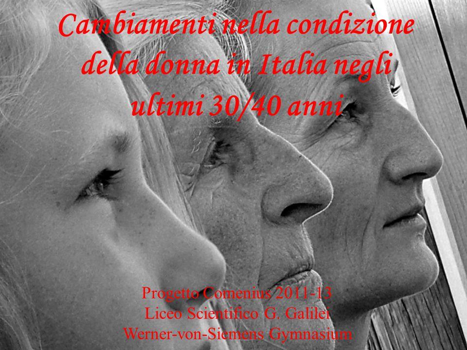 Cambiamenti nella condizione della donna in Italia negli ultimi 30/40 anni