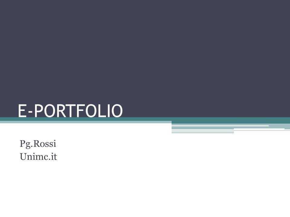 E-PORTFOLIO Pg.Rossi Unimc.it