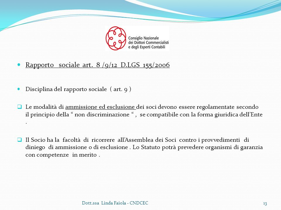 Rapporto sociale art. 8 /9/12 D.LGS 155/2006