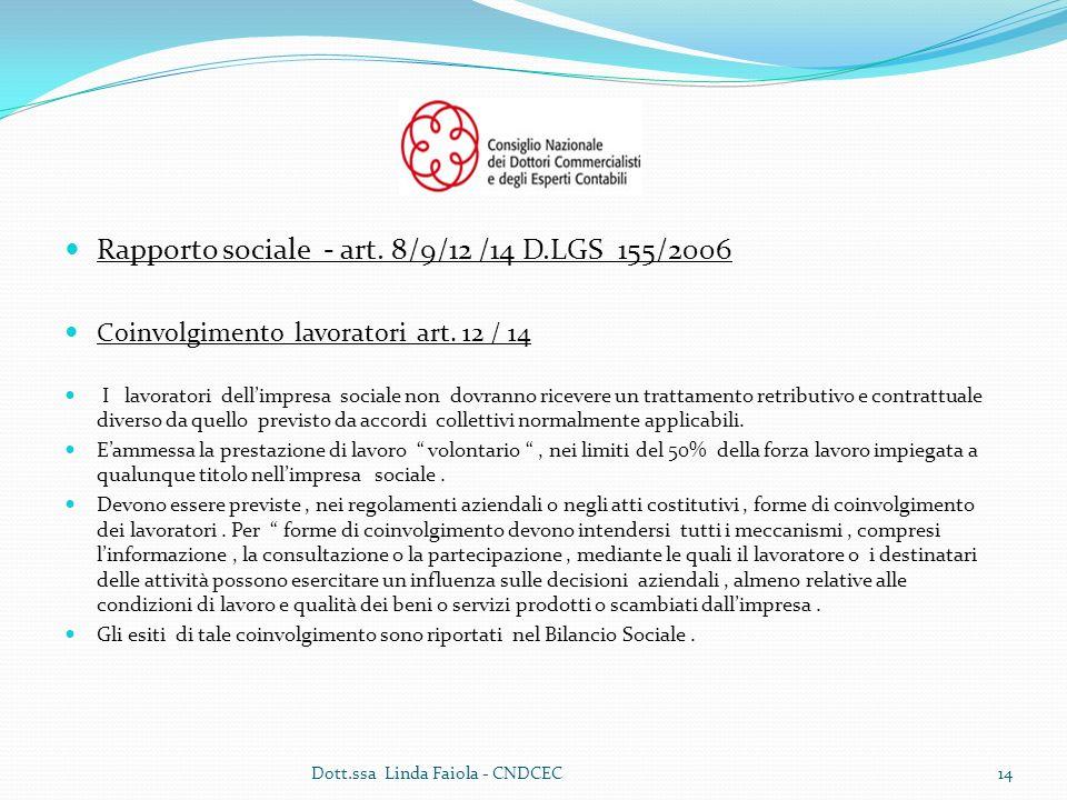 Rapporto sociale - art. 8/9/12 /14 D.LGS 155/2006