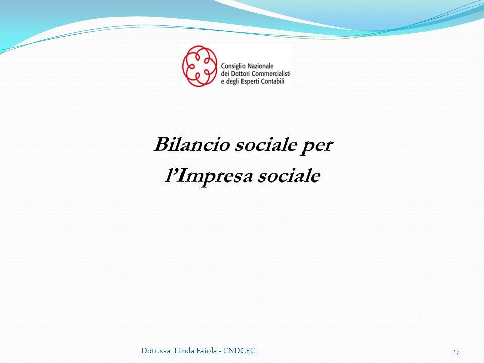 Bilancio sociale per l'Impresa sociale Dott.ssa Linda Faiola - CNDCEC