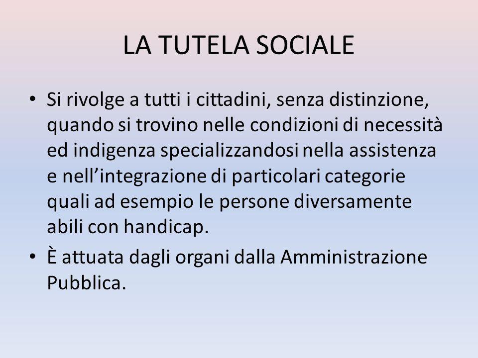 LA TUTELA SOCIALE