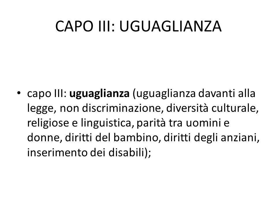 CAPO III: UGUAGLIANZA