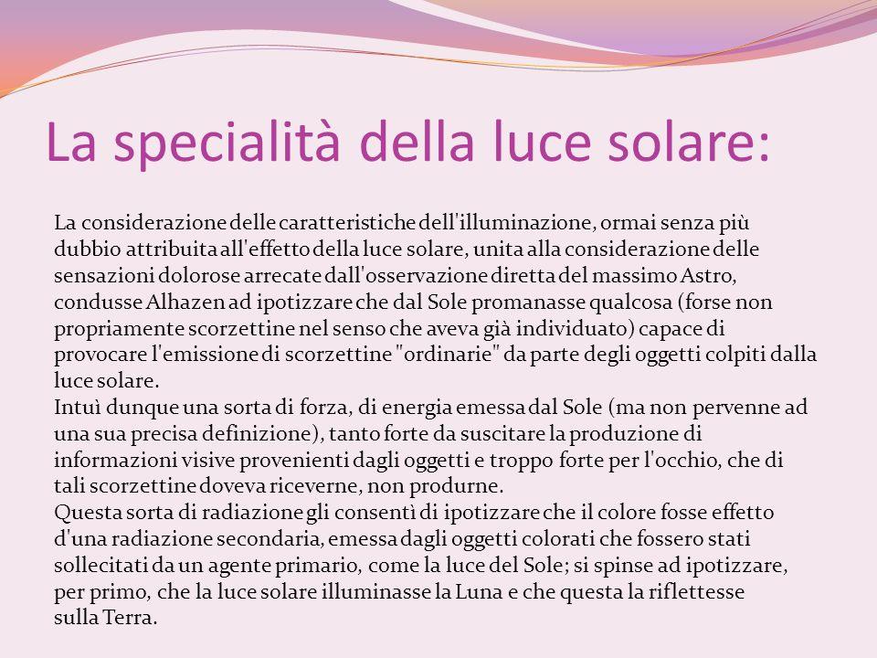 La specialità della luce solare: