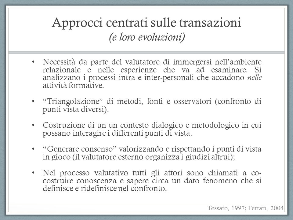 Approcci centrati sulle transazioni (e loro evoluzioni)