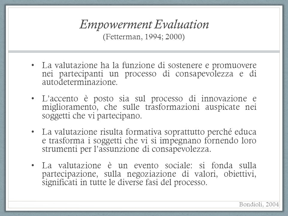 Empowerment Evaluation (Fetterman, 1994; 2000)